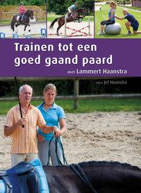 Lammert Haanstra; Trainen tot een goed gaan paard